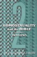 Homosexuality and the Bible Two Views