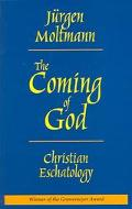Coming of God Christian Eschatology