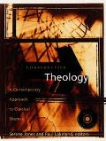 Constructive Theology A Contemporary Approach to Classic Themes A Project of The Workgroup O...