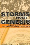 Storms over Genesis Biblical Battleground in America's Wars of Religion