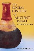 Social History of Ancient Israel
