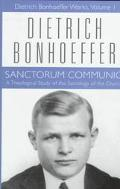 Sanctorum Communio A Theological Study of the Sociology of the Church