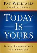 Today Is Yours : Daily Inspiration for Success