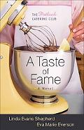 Taste of Fame, A: A Novel (The Potluck Catering Club)