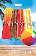 Flabbergasted : A Novel