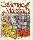 Catherine Marshall's Storybook for Children