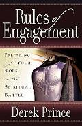 Rules of Engagement Preparing for Your Role in the Spiritual Battle