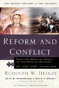 Reform And Conflict From the Medieval World to the Wars of Religion, Ad 1350-1648