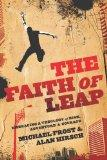 Faith of Leap, The: Embracing a Theology of Risk, Adventure & Courage (Shapevine)