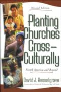 Planting Churches Cross-Culturally North America and Beyond