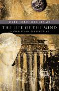 Life of the Mind A Christian Perspective