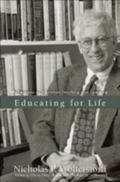 Educating for Life Reflections on Christian Teaching and Learning