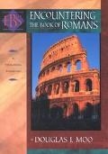 Encountering the Book of Romans A Theological Survey