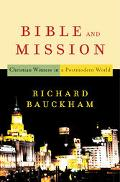 Bible and Mission Christian Witness in a Postmodern World