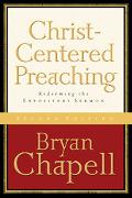 Christ-Centered Preaching Redeeming The Expository Sermon