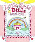Little Girl's Bible Storybook for Mothers and Daughters
