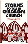 Stories to Tell in Children's Church