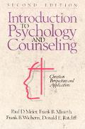 Introduction to Psychology and Counseling Christian Perspectives and Applications