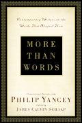 More Than Words Contemporary Writers on the Works That Shaped Them