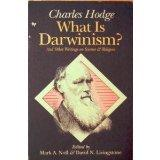 What Is Darwinism?: And Other Writings on Science and Religion