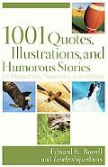 1001 Quotes, Illustrations, and Humorous Stories for Preachers, Teachers, and Writers, Repack