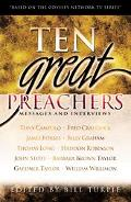 Ten Great Preachers Messages and Interviews