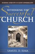Rethinking the Successful Church: Finding Serenity in God's Sovereignty