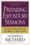 Preparing Expository Sermons A Seven-Step Method for Biblical Preaching