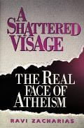 Shattered Visage:real Face of Atheism