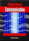 Organizational Communication Theory and Practice
