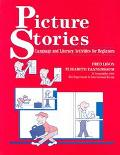 Picture Stories Language and Literacy Activities for Beginners