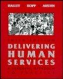Delivering Human Services: A Learning Approach to Practice