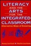 Literacy and the Arts for the Integrated Classroom Alternative Ways of Knowing