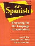Ap Spanish Preparing for the Language Examination