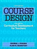 Course Design A Guide to Curriculum Development for Teachers
