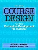 Course Design: A Guide to Curriculum Development for Teachers (Course Design, 5th ed)