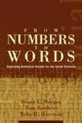 From Numbers to Words Reporting Statistical Results for the Social Sciences