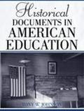 Historical Documents in American Education