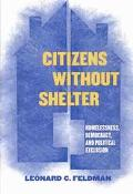 Citizens Without Shelter Homelessness, Democracy, and Political Exclusion