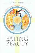 Eating Beauty The Eucharist And the Spiritual Arts of the Middle Ages