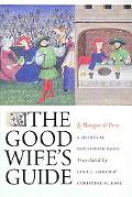 The Good Wife's Guide (Le Menagier de Paris)