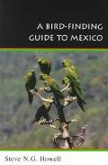 Bird-Finding Guide to Mexico