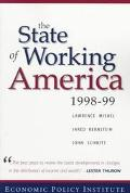 State of Working America:1998-99 Ed.