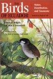 The Birds of Ecuador, Vol. 1: Status, Distribution, and Taxonomy