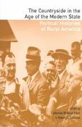 Countryside in the Age of the Modern State Political Histories of Rural America