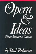 Opera and Ideas From Mozart to Strauss