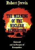 Meaning of Nuclear Revolution