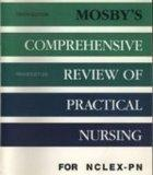Mosby's Comprehensive Review of Practical Nursing for NCLEX-PN