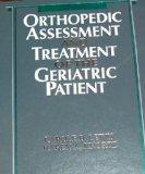 Orthopedic Assessment and Treatment of the Geriatric Patient