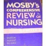 Mosbv's Comprehensive Review of Nursing
